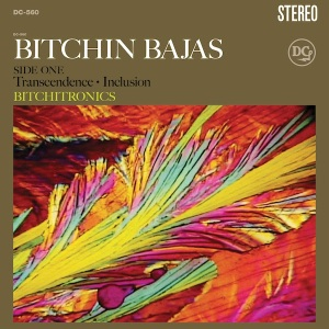 Bitchin' Bajas: Bitchitronics